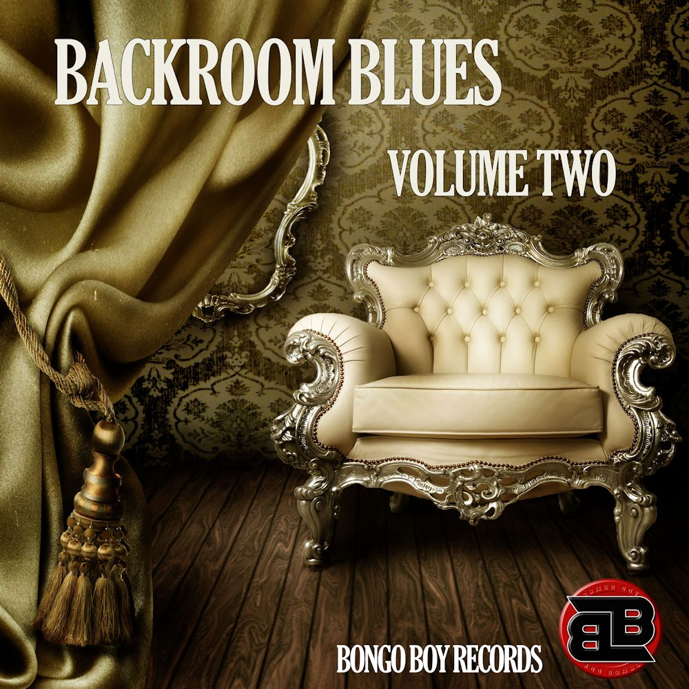 BACKROOM BLUES - Compilation Series - Vol. Two