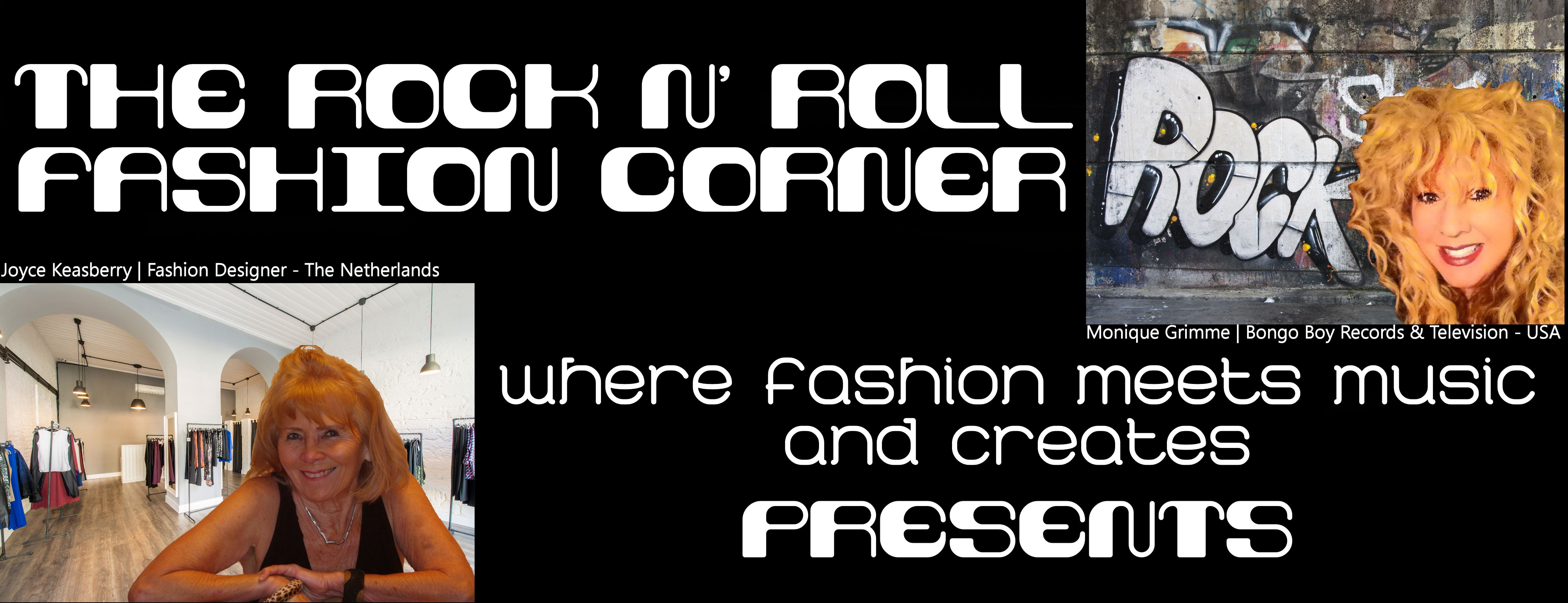 The Rock n' Roll Fashion Corner Presents