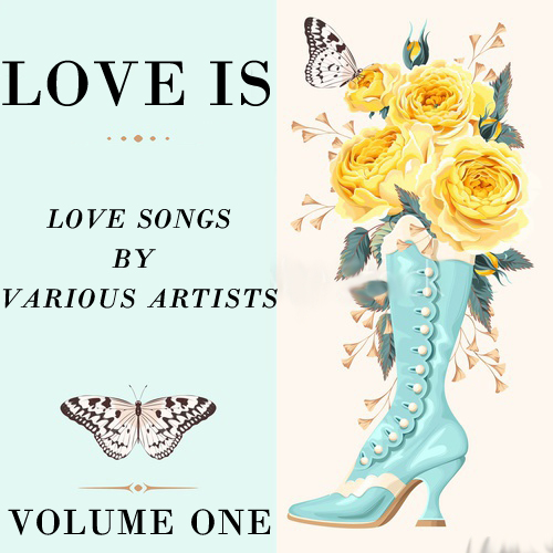 Love Is Volume One