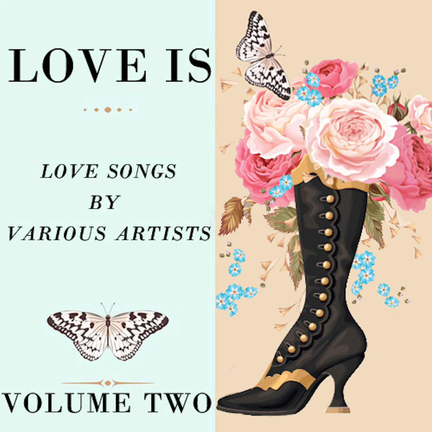 Love Is Volume Two