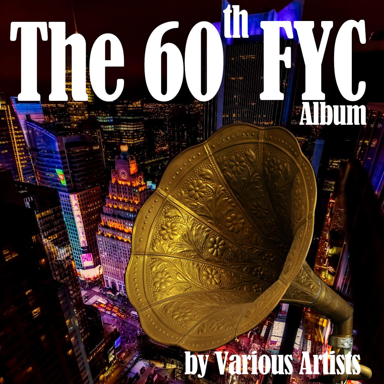 The 60th FYC Album