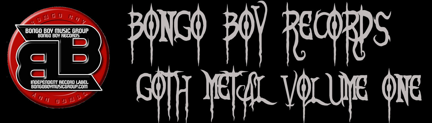 Bongo Boy Records Goth Metal Volume One
