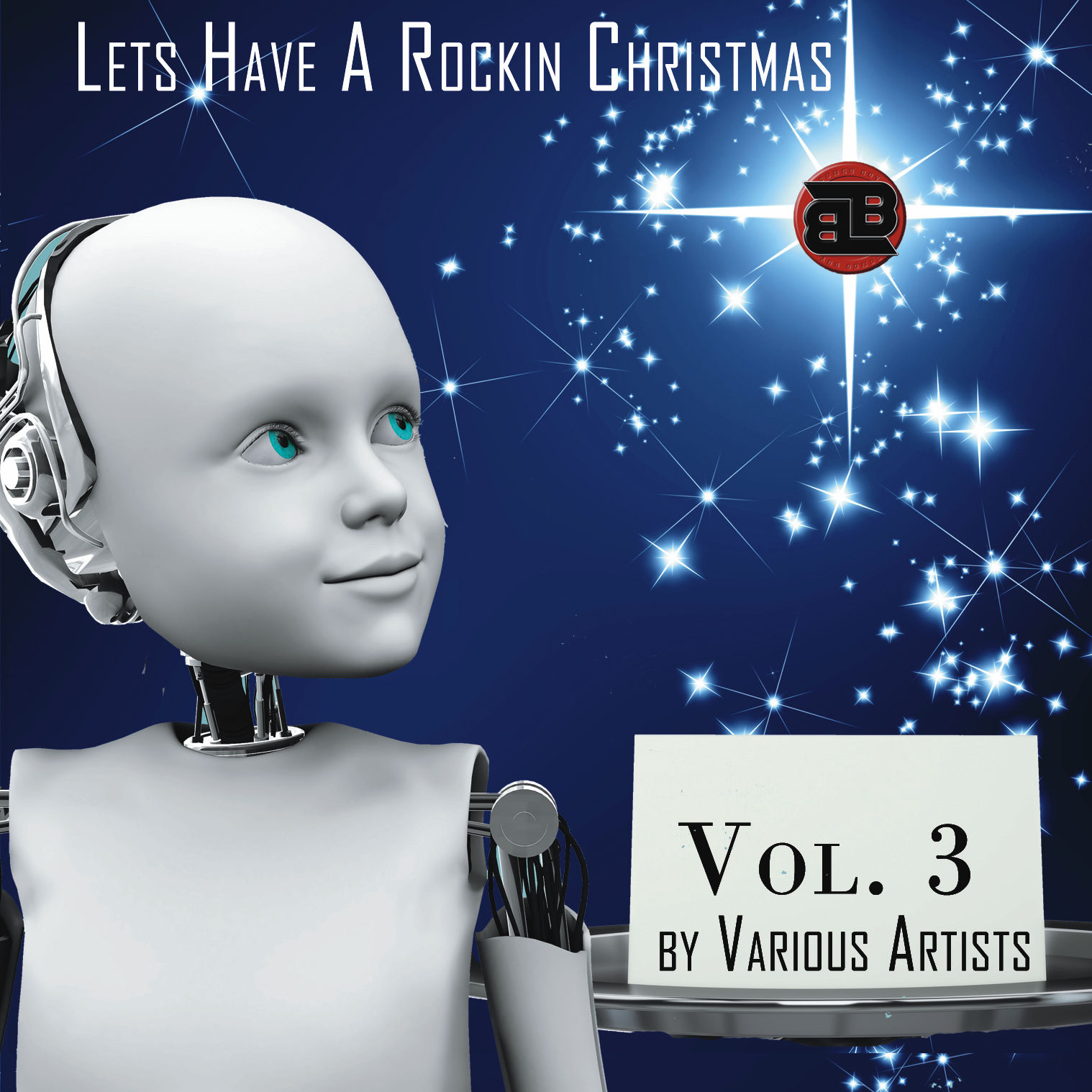 Lets Have A Rockin Christmas | The Holiday Album by Various Artists Vol 3