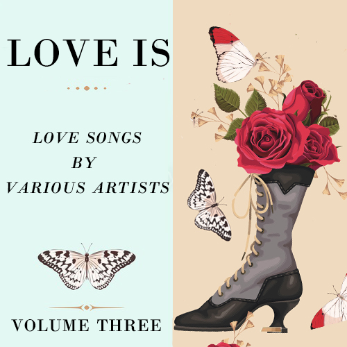Love Is Volume Three