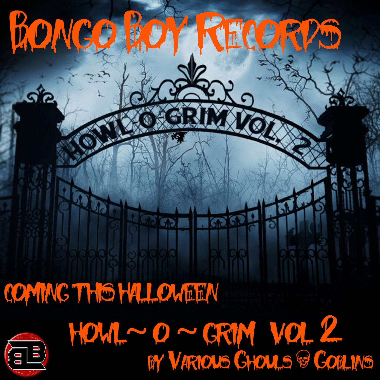 Vol 2 - Howl ~ O ~ Grim Vol 2 by Various Ghouls & Goblins