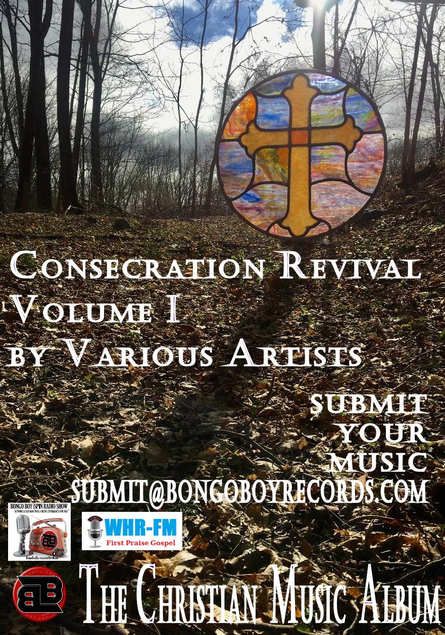 Consecration Revival Volume I